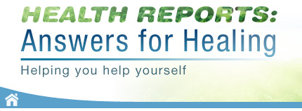 health-reports.com answers for healing